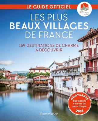 Guide Flammarion Les Plus Beaux Villages de France® (Fr)
