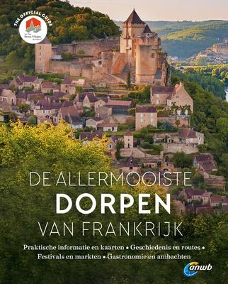 """Guide Flammarion & anwb """"De Allermooiste Dorpen van Frankrijk"""" (NL)"""